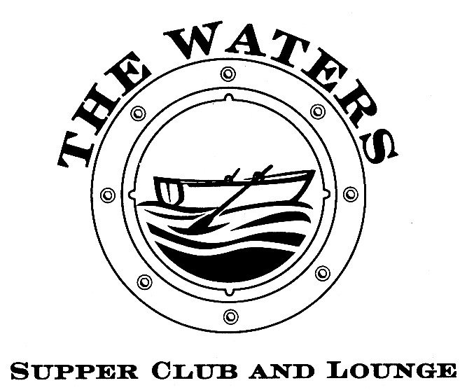 The Waters Supper Club & Lounge